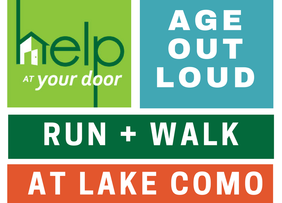 "Help At Your Door's ""Age Out Loud"" Run and Walk Event"