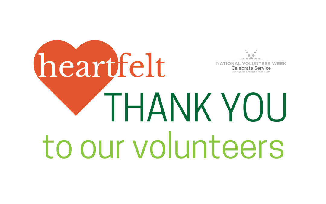 National Volunteer Week – A Special Thank You to Our Volunteers